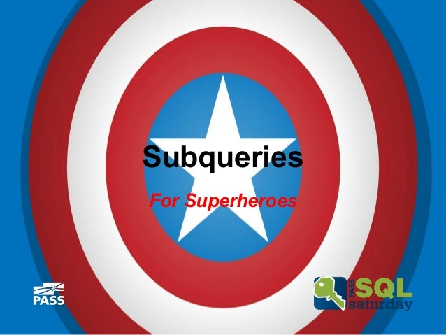 Subqueries For Superheroes