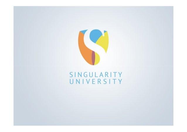 Graduate Studies ProgramSingularity UniversityFounding Conference