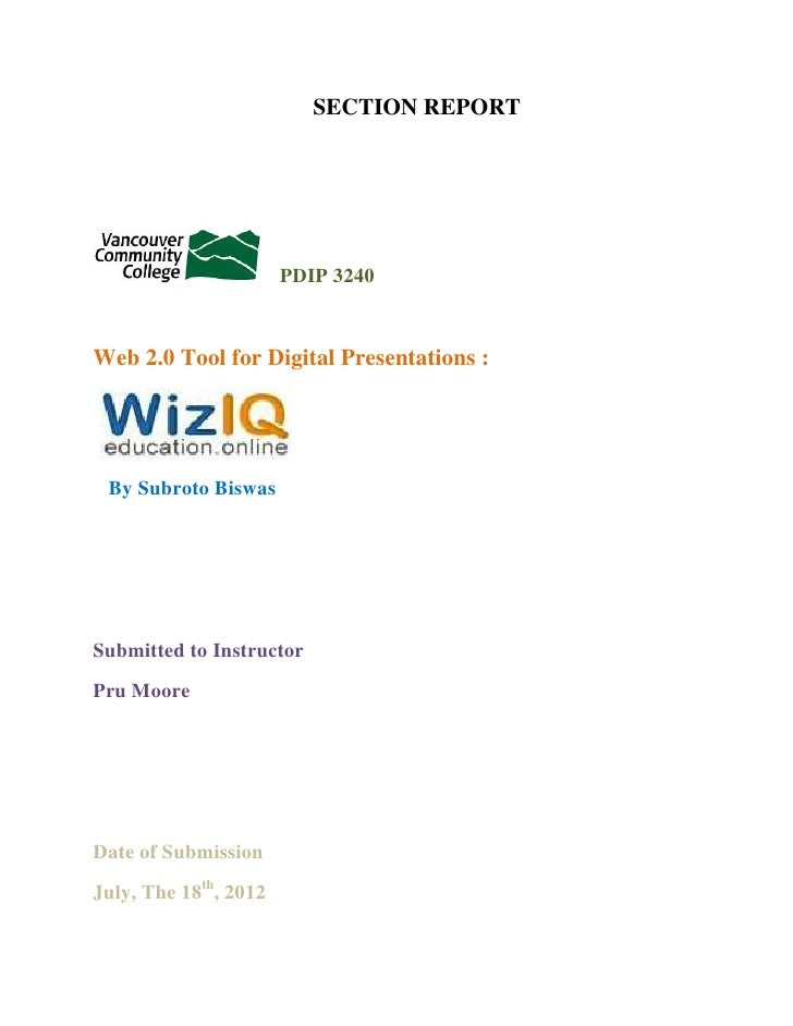 SECTION REPORT                       PDIP 3240Web 2.0 Tool for Digital Presentations : By Subroto BiswasSubmitted to Instr...