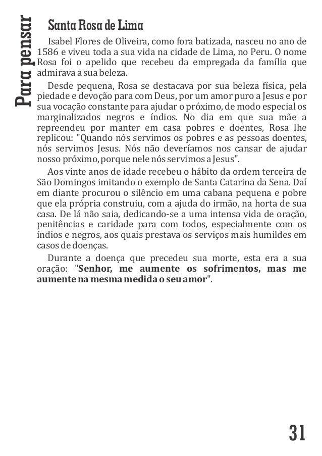 SantaRosadeLima IsabelFloresdeOliveira,comoforabatizada,nasceunoanode 1586eviveutodaasuavidanacidadede...