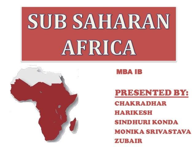 MBA IB PRESENTED BY: CHAKRADHAR HARIKESH SINDHURI KONDA MONIKA SRIVASTAVA ZUBAIR