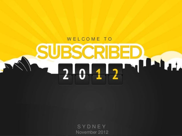WELCOME TO      SYDNEY1    November 2012