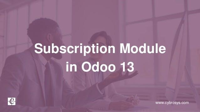 www.cybrosys.com Subscription Module in Odoo 13