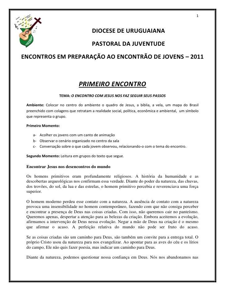 1                                       DIOCESE DE URUGUAIANA                                       PASTORAL DA JUVENTUDEE...