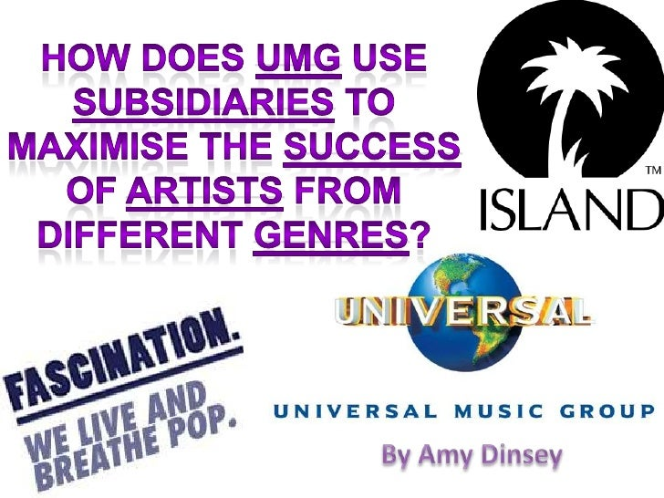 How does UMG use subsidiaries to maximise the success of artists from different genres? <br />By Amy Dinsey<br />