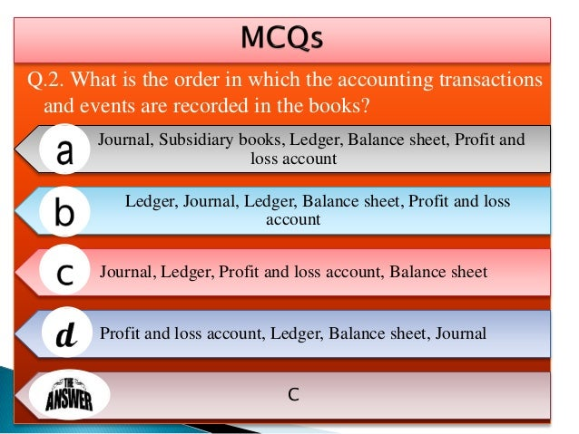 Q.3. Which of the following is a credit transaction? Sold goods Sold goods for cash Sold goods to a customer for cash Sold...