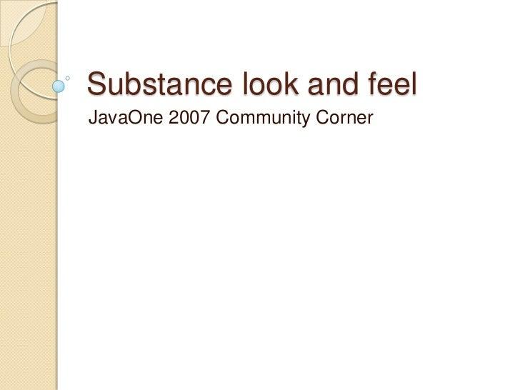 Substance look and feel JavaOne 2007 Community Corner