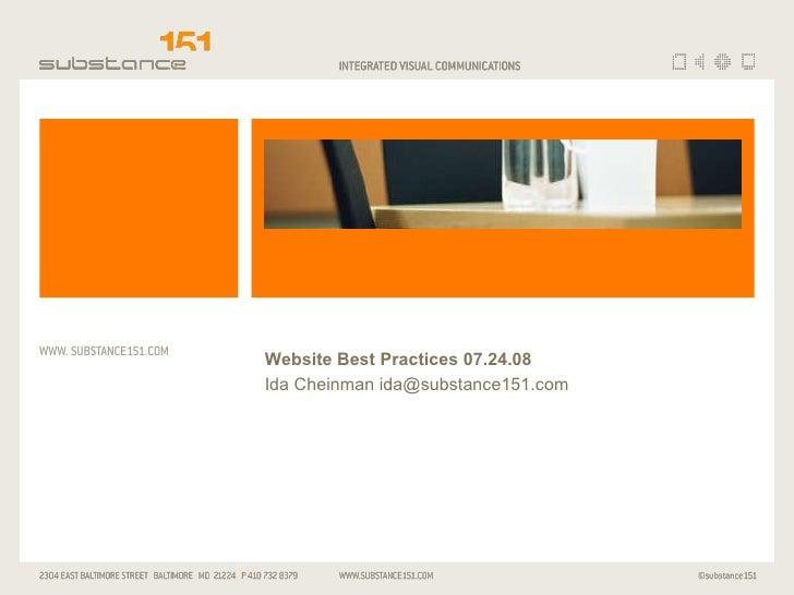Website Best Practices 07.24.08 Ida Cheinman ida@substance151.com