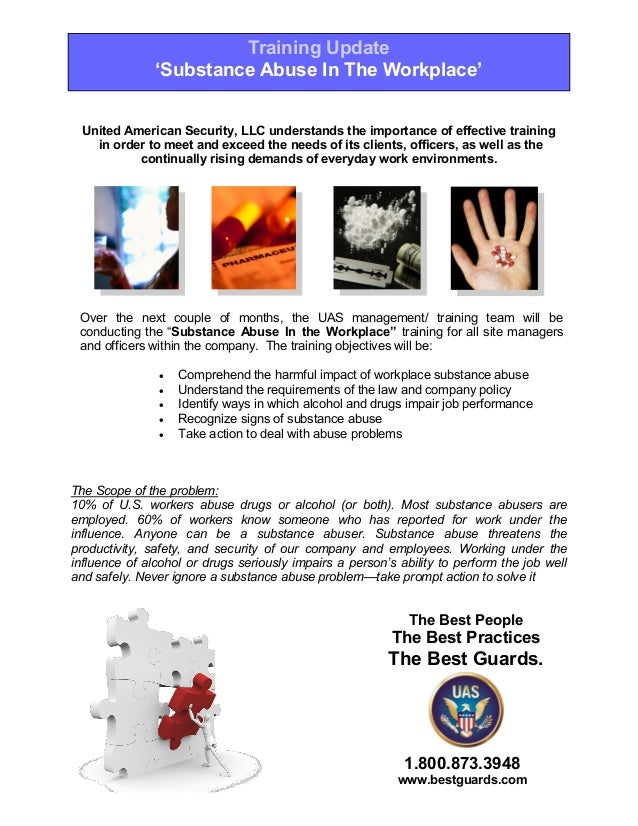 Training Update               'Substance Abuse In The Workplace'  United American Security, LLC understands the importance...