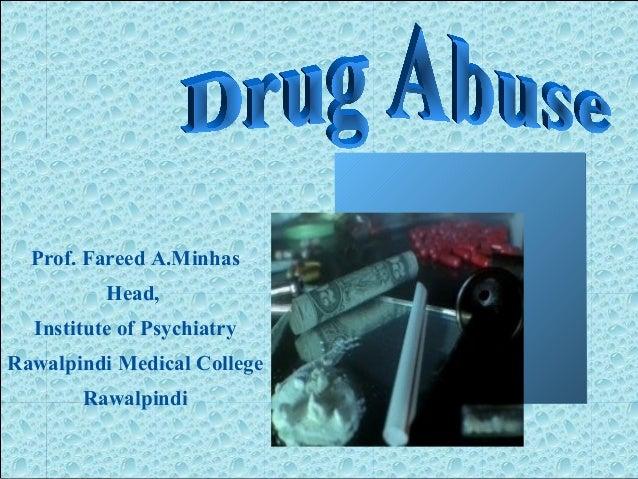 Prof. Fareed A.Minhas Head, Institute of Psychiatry Rawalpindi Medical College Rawalpindi