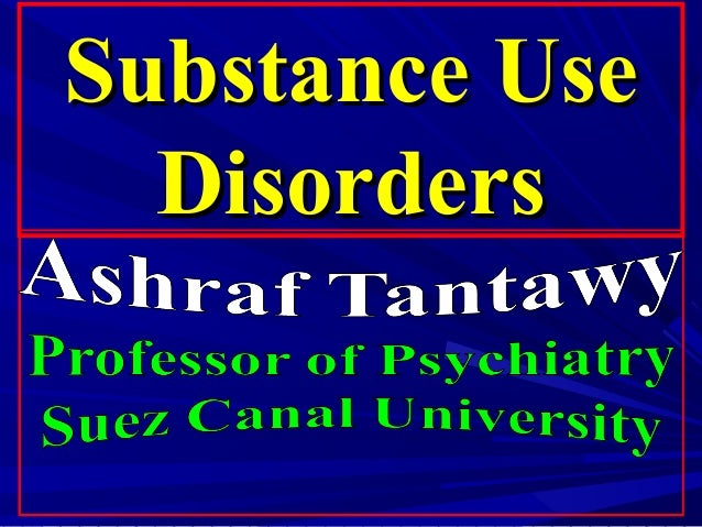 Substance UseSubstance Use DisordersDisorders