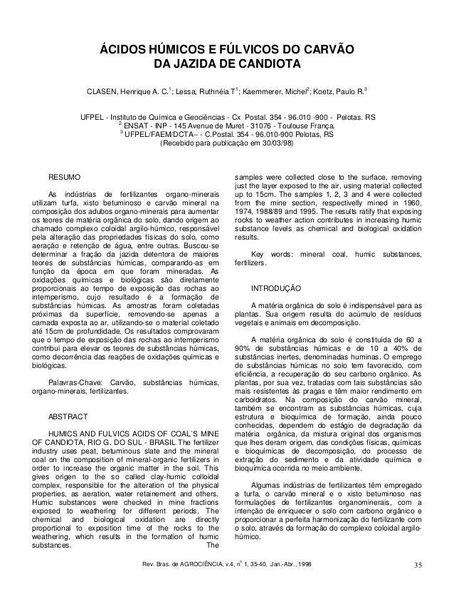 Rev. Bras. de AGROCIÊNCIA, v.4, no 1, 35-40, Jan.-Abr., 1998 35 ÁCIDOS HÚMICOS E FÚLVICOS DO CARVÃO DA JAZIDA DE CANDIOTA ...