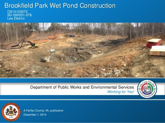 A Fairfax County, VA, publication Department of Public Works and Environmental Services Working for You! Brookfield Park W...