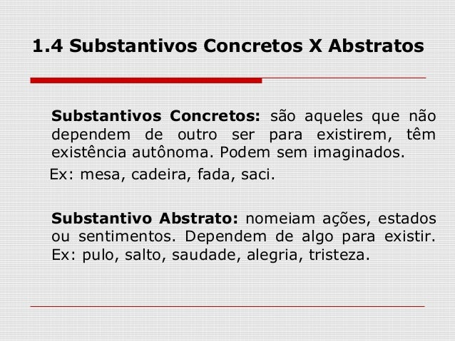 Substantivo abstrato e concreto