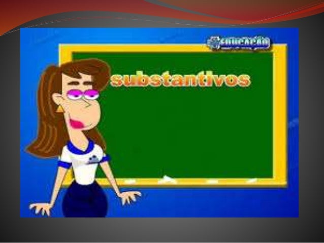 Substantivo é a classe gramatical de palavras variáveis, as quais denominam os seres. Além de objetos, pessoas e fenômenos...