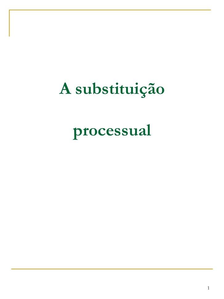 A substituição processual