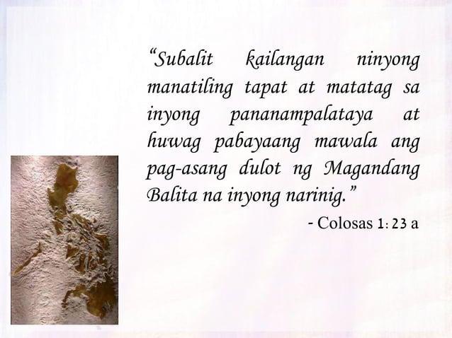 """""""Sapagkat minarapat ng Diyos na ang buo niyang kalikasan ay manatili sa Anak."""" - Colosas 1:19"""