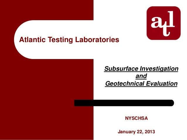 Atlantic Testing Laboratories                        Subsurface Investigation                                 and         ...
