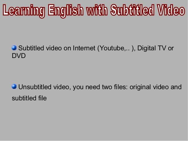 Unsubtitled video: original video and subtitled file                   VLC Media Player                   Media Player Cla...