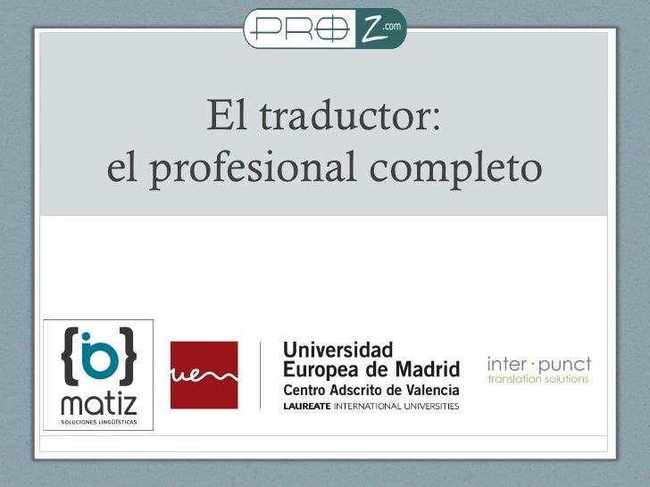 El traductor:el profesional completo