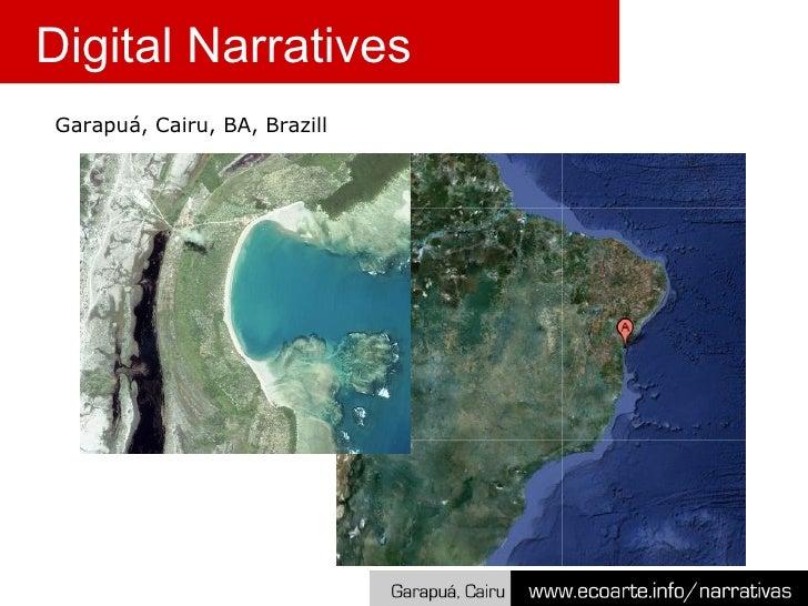 Garapu á,  Cairu, BA, Brazill Digital Narratives
