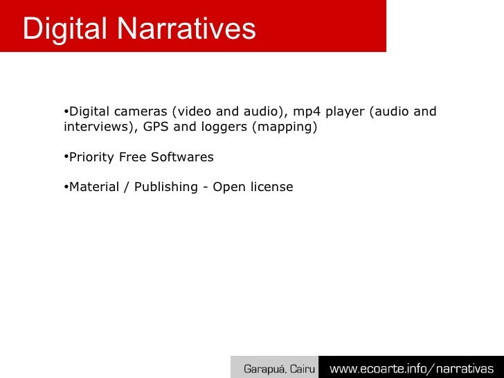 <ul><ul><ul><li>Digital cameras (video and photo), mp4 player (audio and interviews), GPS and loggers (mapping) </li></ul>...