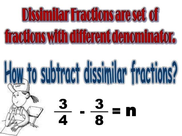 Subtracting dissimilar fractions Slide 2