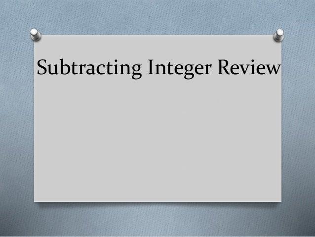 Subtracting Integer Review