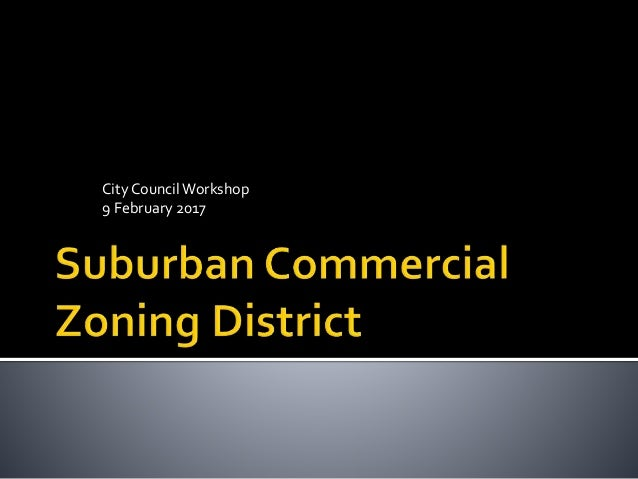 City CouncilWorkshop 9 February 2017