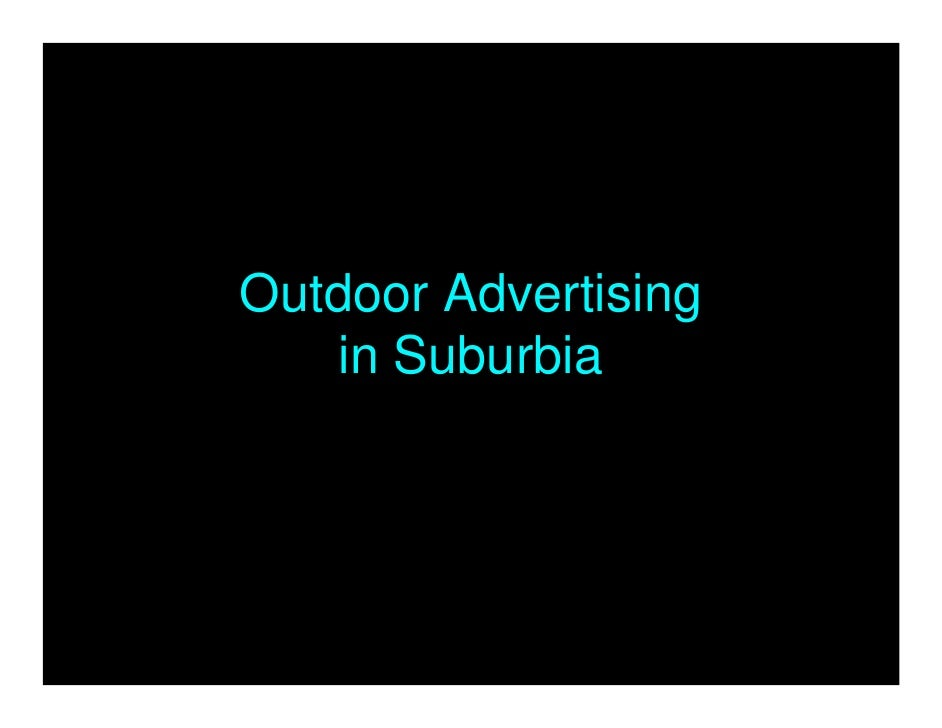 Outdoor Advertising    in Suburbia