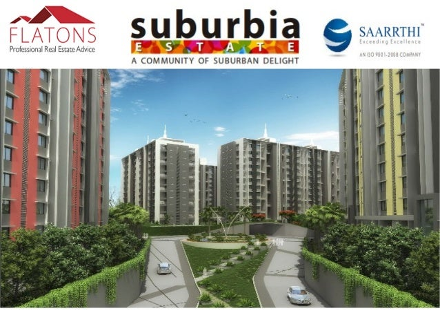About Suburbia Estate:- A place where there is a culture of togetherness, a heritage of belongingness and a lineage of fri...