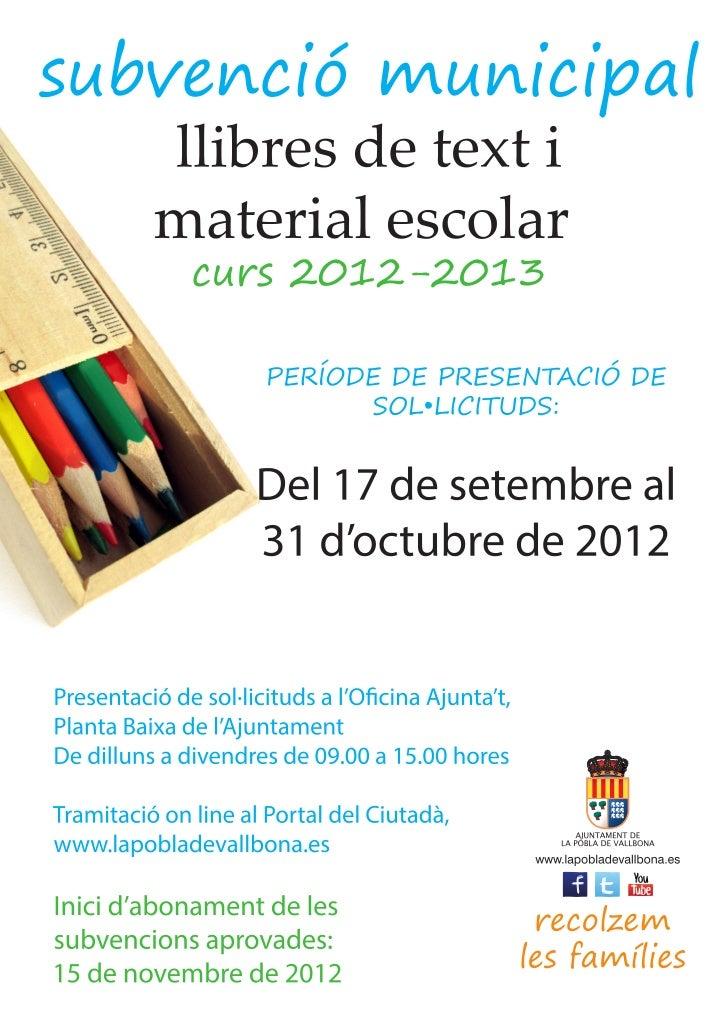 SOL·LICITUD SUBVENCIO DE LLIBRES I MATERIAL ESCOLAR              SOLICITUD SUBVENCION DE LIBROS Y MATERIAL ESCOLARA. DADES...