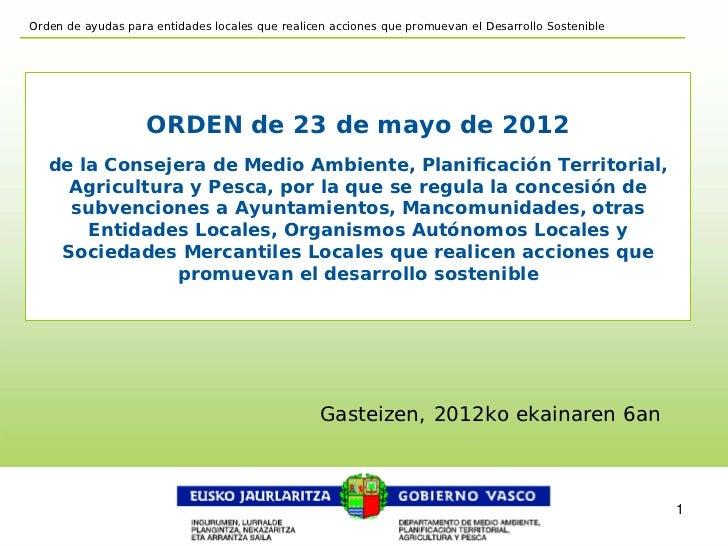Orden de ayudas para entidades locales que realicen acciones que promuevan el Desarrollo Sostenible                    ORD...