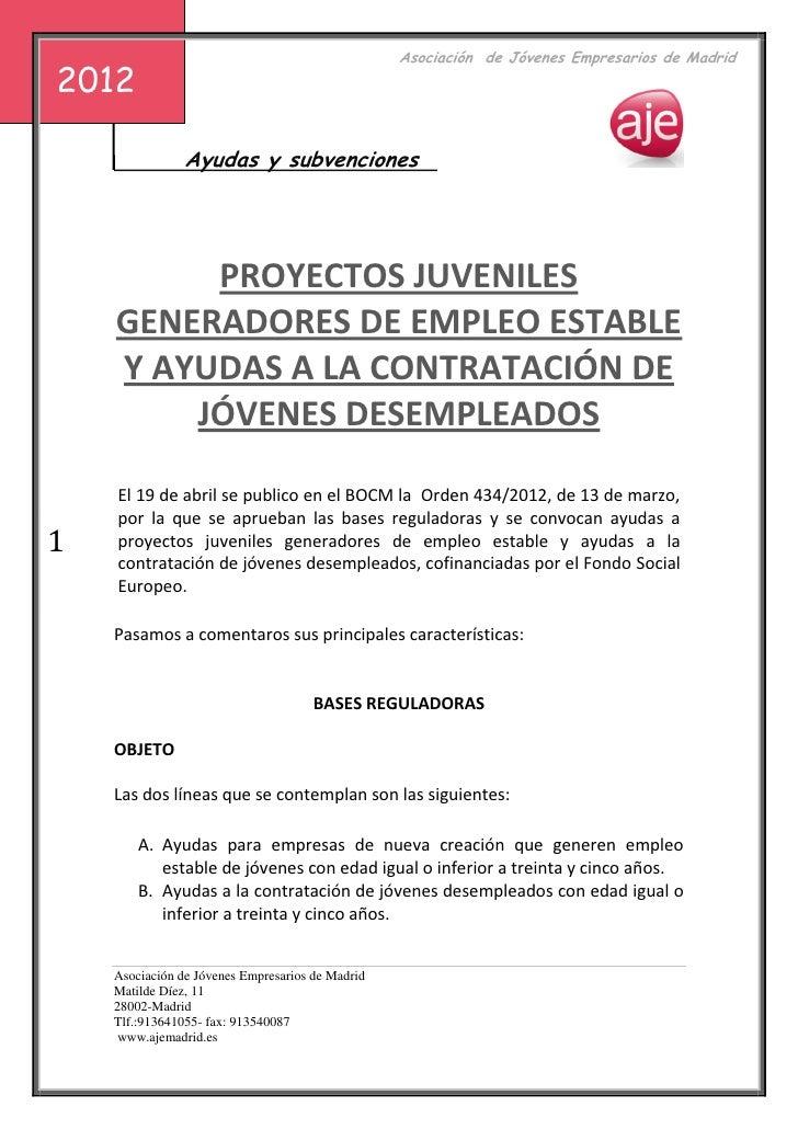 s                                             Asociación de Jóvenes Empresarios de Madrid2012                Ayudas y subv...