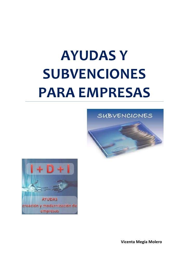 AYUDAS Y SUBVENCIONESPARA EMPRESAS         Vicenta Megía Molero