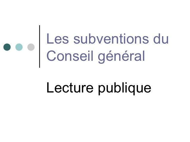 Les subventions duConseil généralLecture publique