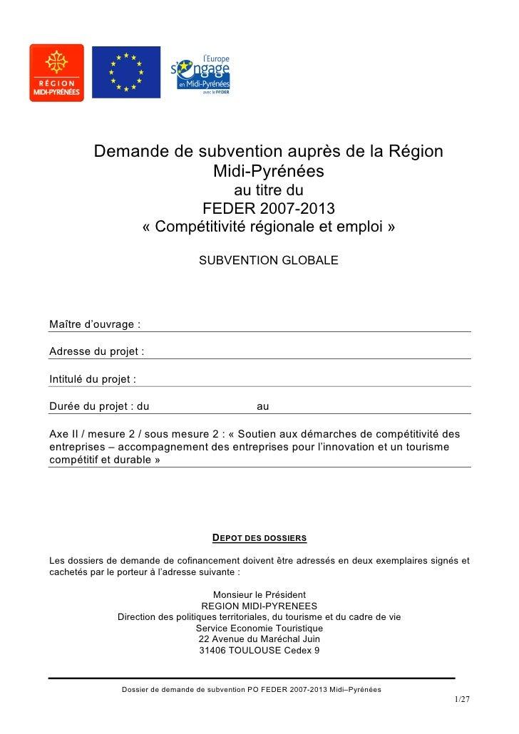 Demande de subvention auprès de la Région                        Midi-Pyrénées                                     au titr...