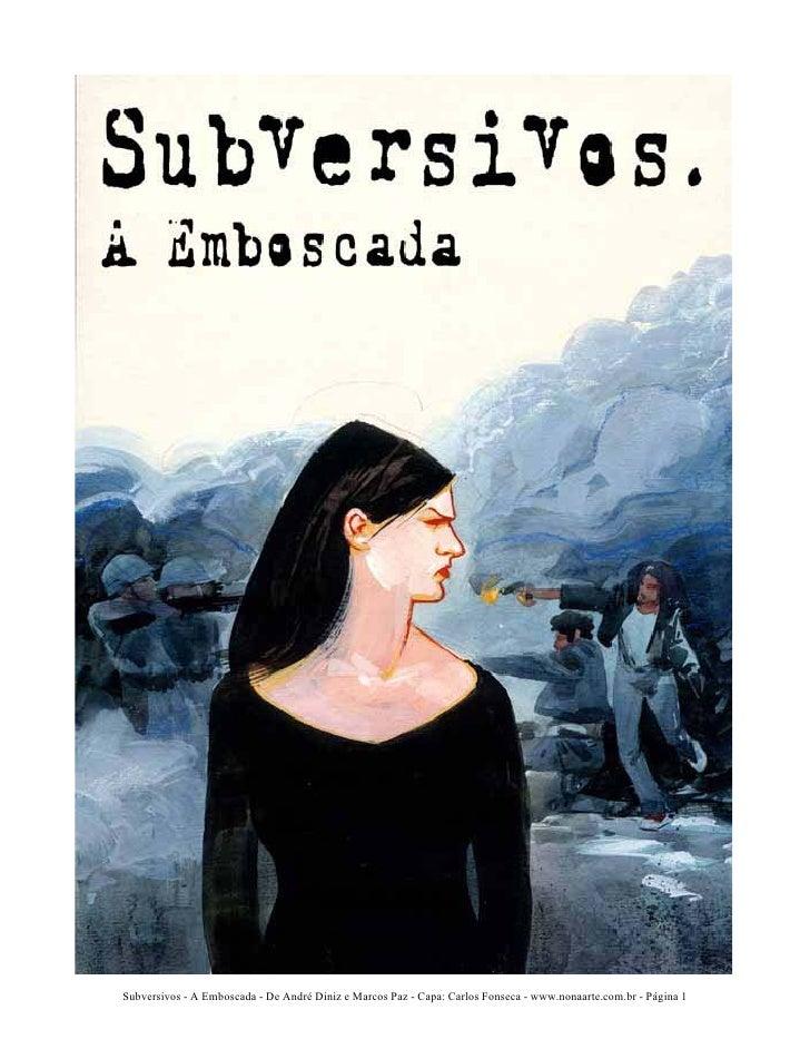 Subversivos - A Emboscada - De André Diniz e Marcos Paz - Capa: Carlos Fonseca - www.nonaarte.com.br - Página 1