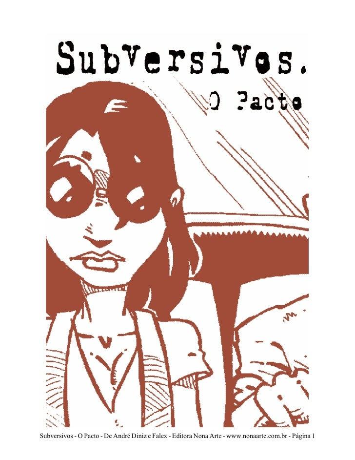 Subversivos - O Pacto - De André Diniz e Falex - Editora Nona Arte - www.nonaarte.com.br - Página 1