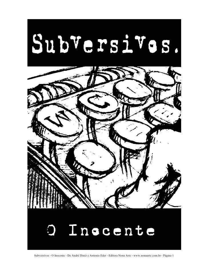 Subversivos - O Inocente - De André Diniz e Antonio Eder - Editora Nona Arte - www.nonaarte.com.br - Página 1