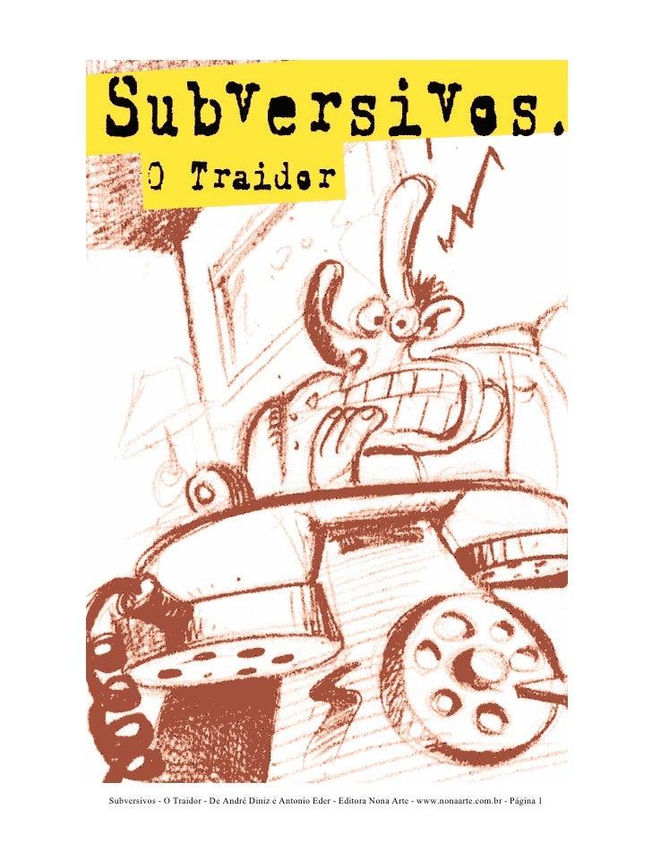 Subversivos - O Traidor - De André Diniz e Antonio Eder - Editora Nona Arte - www.nonaarte.com.br - Página 1