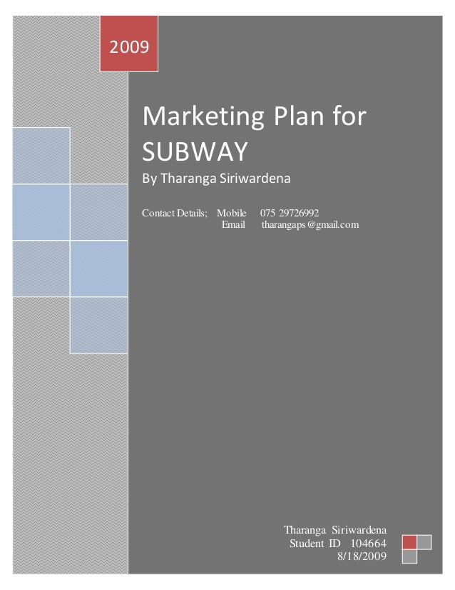 subway marketing strategy essay There are more subway restaurants in the world than any other restaurant chain, making us a leader in the global development of the quick service restaurant industry.