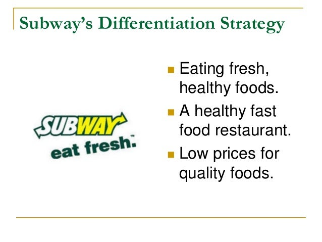 Subway differentiation