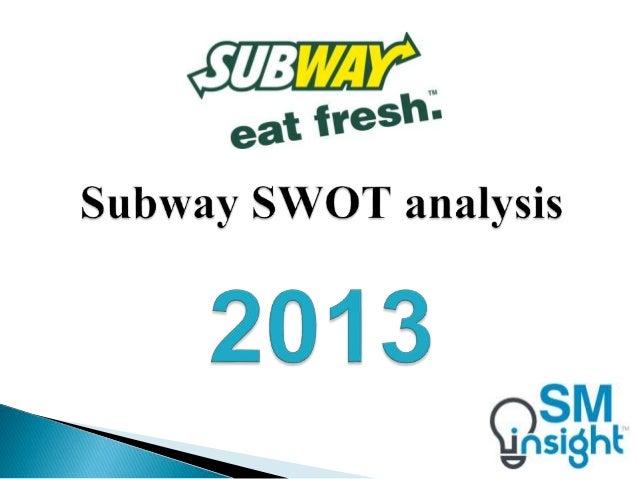 subway swot analysis 2010