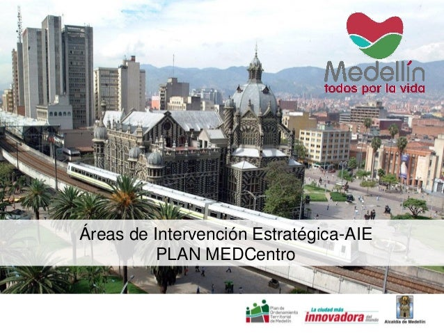 Áreas de Intervención Estratégica-AIE PLAN MEDCentro