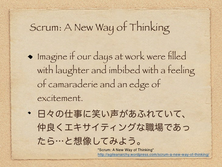 Scrum: A New Way of Thinking    There is a simple and well-understood  mechanism for getting from wherever  you are now to...
