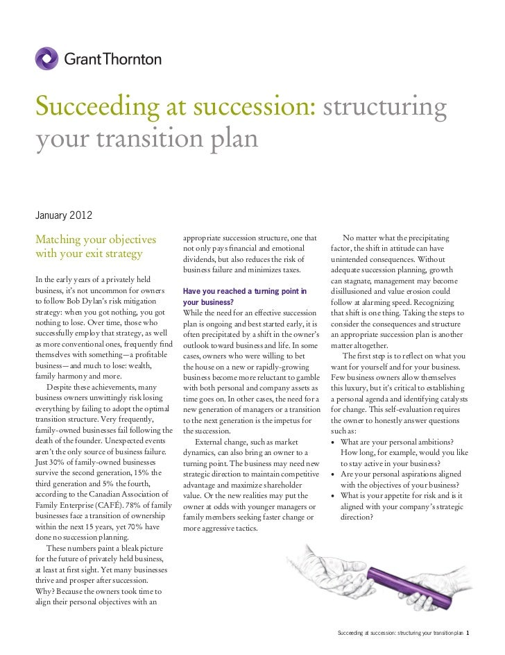 Succeeding at succession: structuringyour transition planJanuary 2012Matching your objectives                       approp...