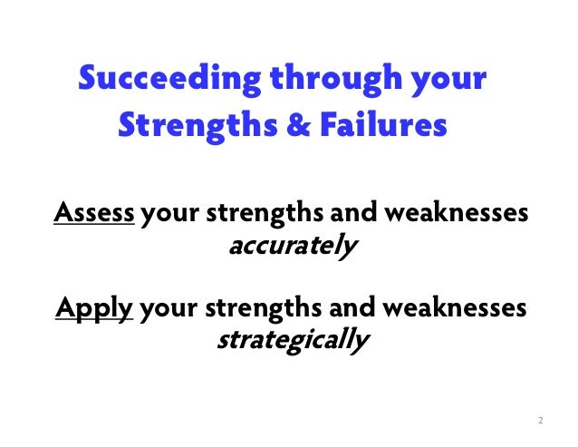 what are the strengths and failures Read this to prepare for biggest failure simple software for better interview skills craft a failure example that highlights your strengths and.