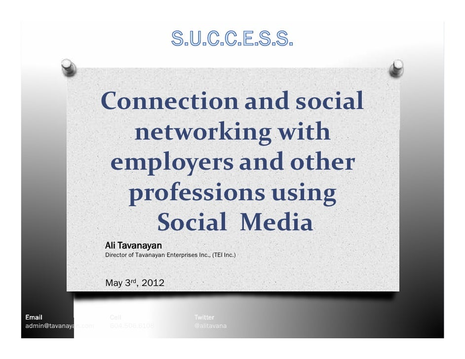 Connection and social                        networking with                       employers and other                    ...