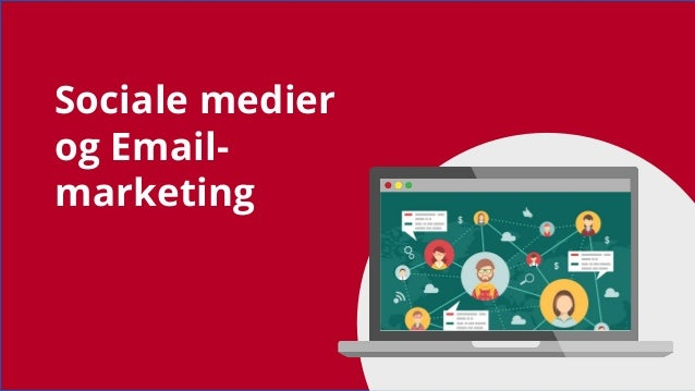 Sociale medier og Email- marketing